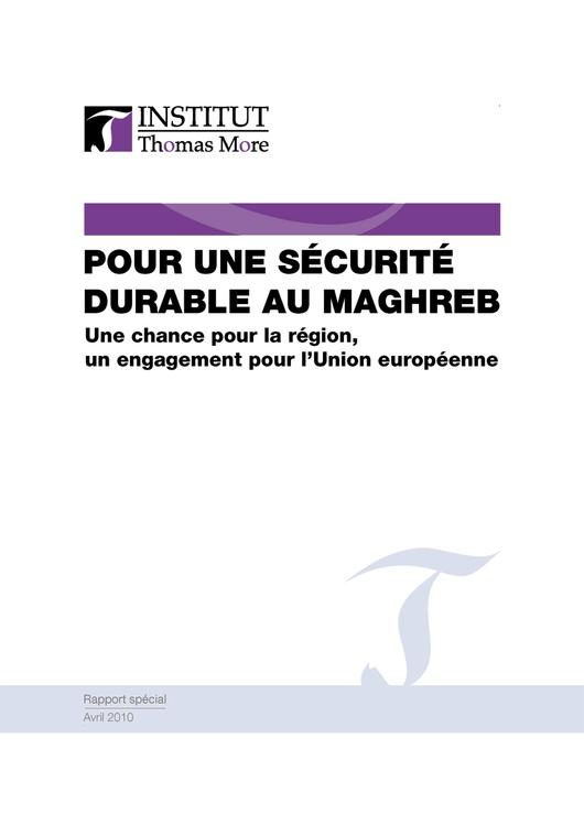 """""""Per una sicurezza durevole nel Maghreb, una possibilità alla regione, l'impegno dell'Unione Europea"""
