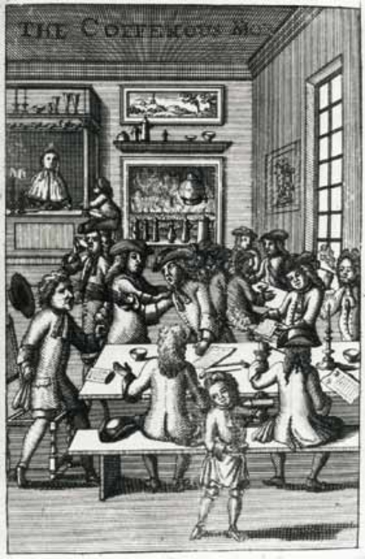 Ned Ward, The CoffeeHous Mob, frontispiece to Part IV of Vulgus Britannicus, or the British Hudibras (London, 1710)