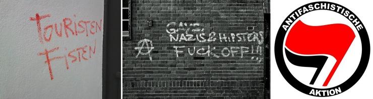 """De izquierda a derecha, insulto dedicado a los turistas relacionado con el """"fisting"""", """"Gais, nazis y modernos, ¡idos a la mierda!"""" y el emblema de los antifascistas."""