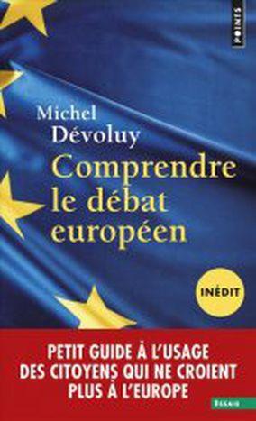 Image for Comprendre le débat européen, c'est possible ?