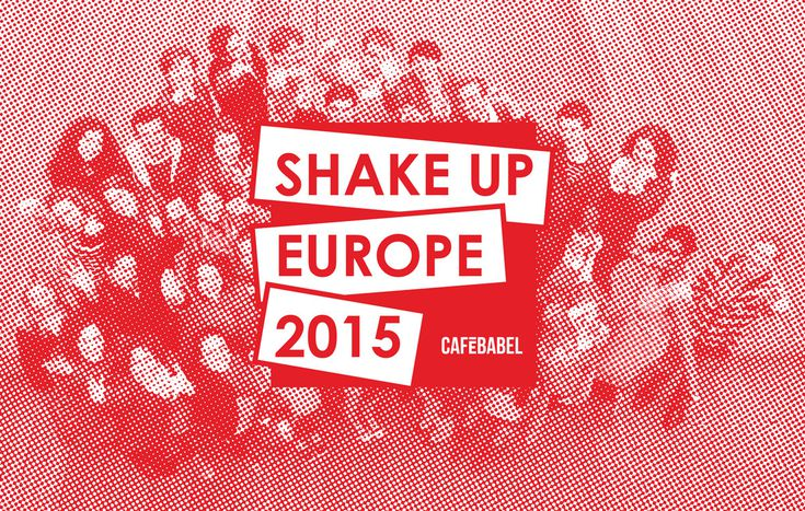 Image for Shake Up Europe 2015 - Rejoignez-nous !