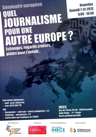 """Image for Seminar « Which Journalism for another Europe ? """" December 7th, 2013 from 9 am to 4:30pm @ IHECS BrUssels"""