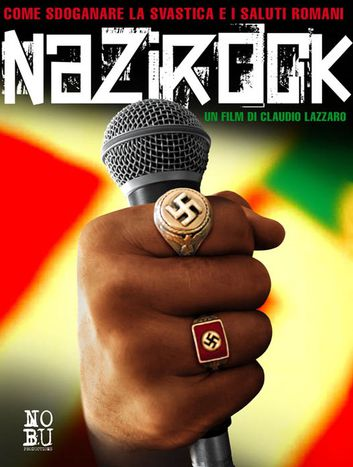 Image for Cinema NAZIROCK: give the swastika and Sieg Heil credibility