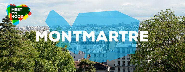 Image for Meet My Hood: Montmartre, Paris