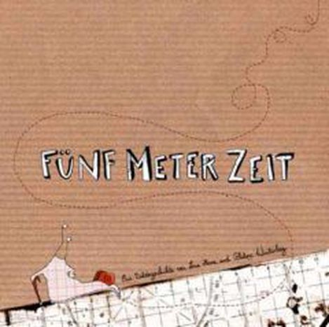 Image for 5 Meter Zeit / Fifteen Feet of Time