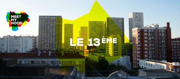 Image for Meet My Hood : 13ème Arrondissement, Paris
