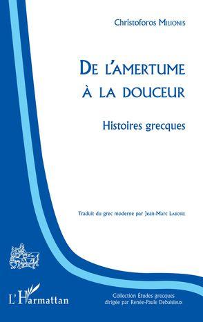 Image for De l'amertume à la douceur - Histoires grecques