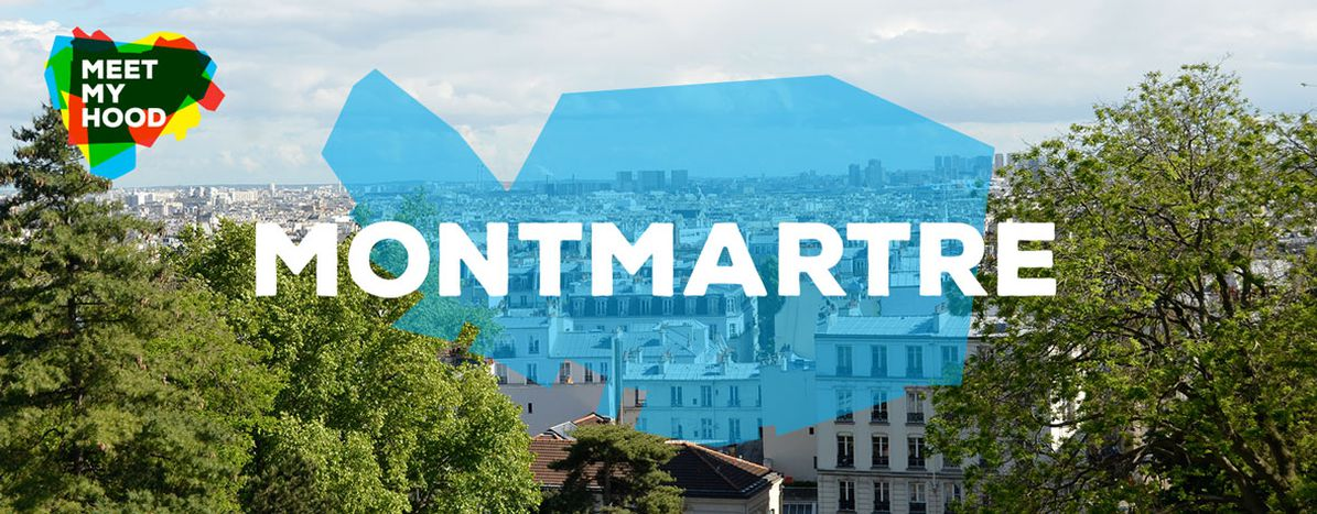 Image for Meet My Hood: Montmartre, Paris