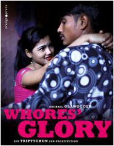 Image for Whores' Glory – Un documentaire sur la prostitution