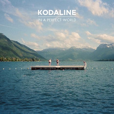 Image for Kodaline : There's no perfect world
