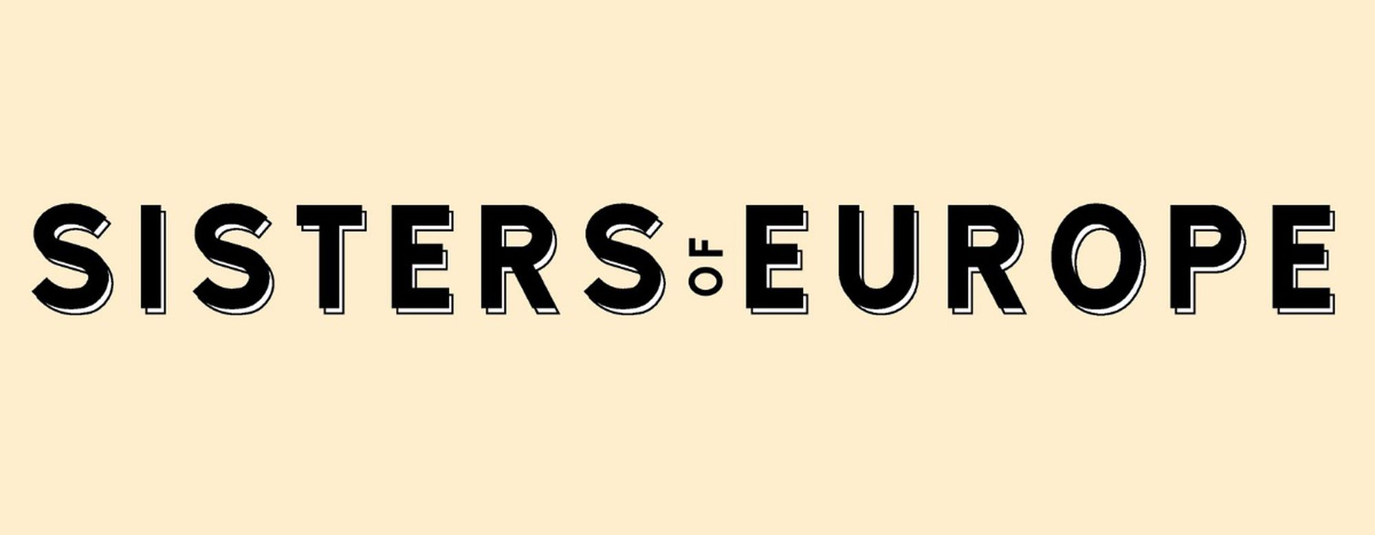 Cover picture for #Sisters of Europe