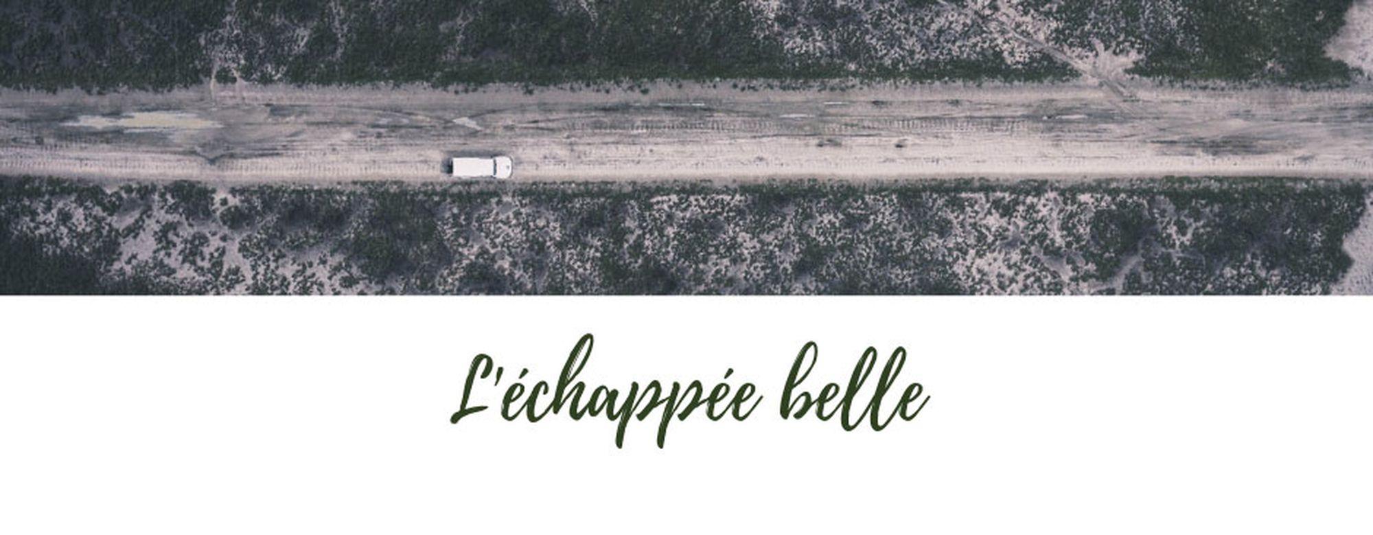 Cover picture for #L'échappée belle