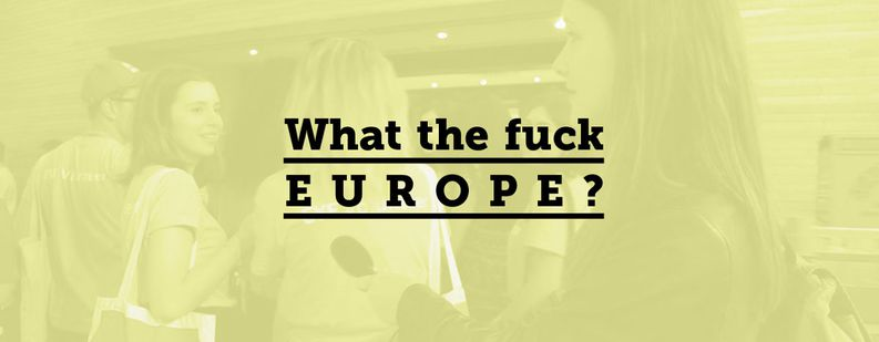 Image for WTF Europe? Desde el Parlamento Europeo con amor