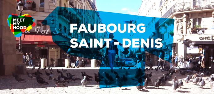 Image for Meet My Hood : FaubourgSaint-Denis