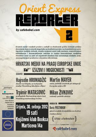 Image for 'Orient Express Reporters II' debate in Zagreb, 30 May, 7pm