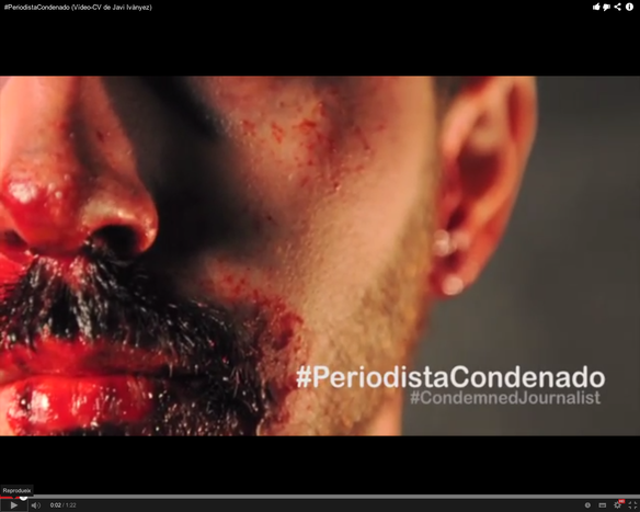 Image for  Spanish '#CondemnedJournalist' releases provocative video CV