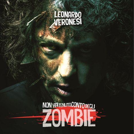 Image for Leonardo Veronesi – Non hai tenuto conto degli Zombie