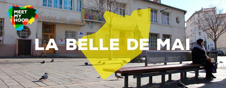 Image for Meet My Hood: La Belle de Mai,Marseille