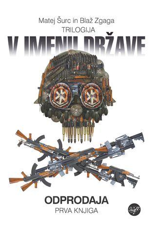 Image for Slowenien: Waffenhandel-Trilogie mit Sodbrennen