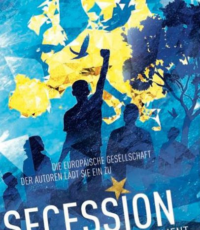 Image for SECESSION: Imagine Europe after the reign of the Bureaucrats