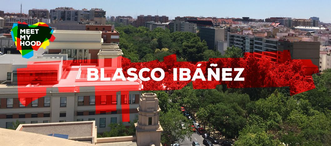 Image for Meet My Hood: Blasco Ibáñez, Valencia