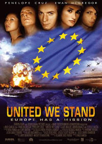Image for United we stand : Europe has a mission ( la pelicula del año ?)