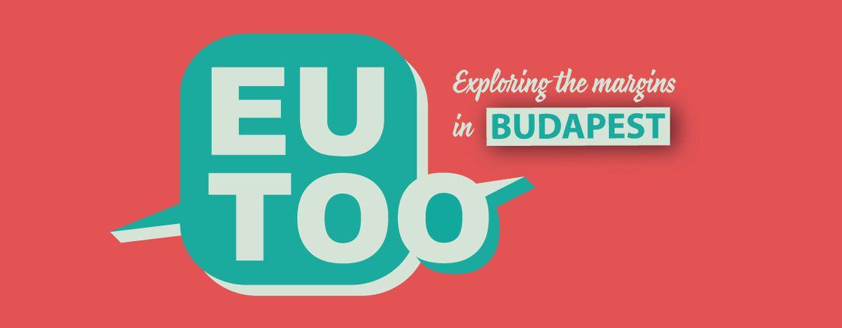 Image for EUtoo: partiper unreportage aBudapest dal 23 al 27 settembre!