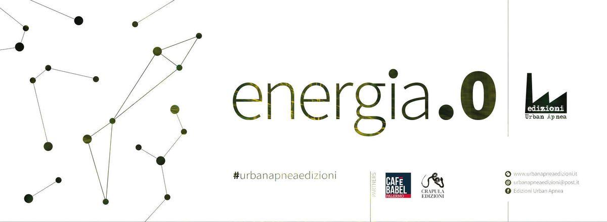Image for Energia.0, racconti tra distopia, assurdo epost-verità